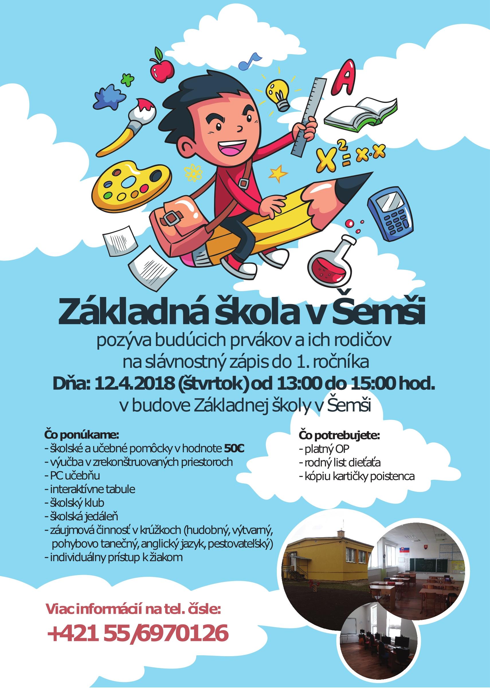 8da88ba933 Základná škola Šemša pozýva všetkých budúcich prváčikov a ich rodičov na  zápis do 1. ročníka.